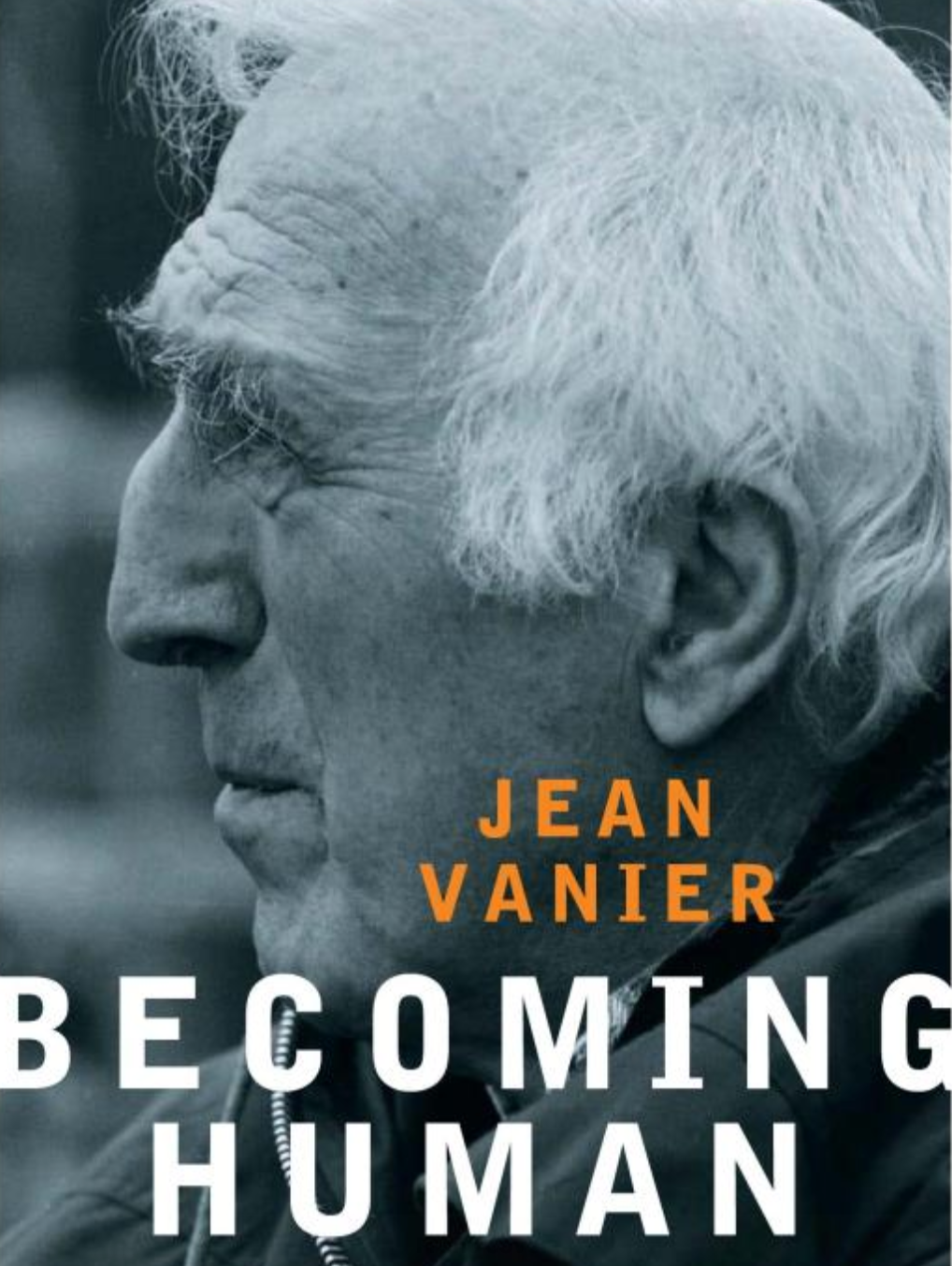 Love Is Patient: In Memory of Jean Vanier