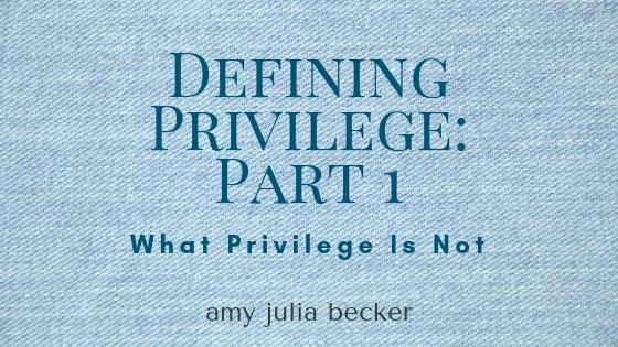 Defining Privilege Part One: What Privilege Is Not