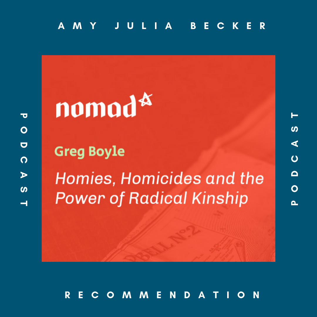 AJB Recommends: Nomad Podcast with Gregory Boyle