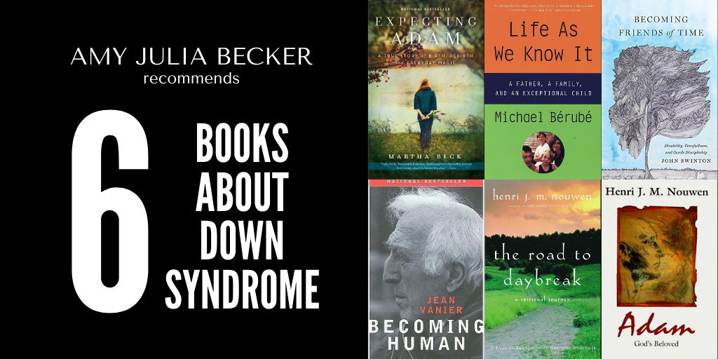 Amy Julia Recommends: 6 Books About Down Syndrome