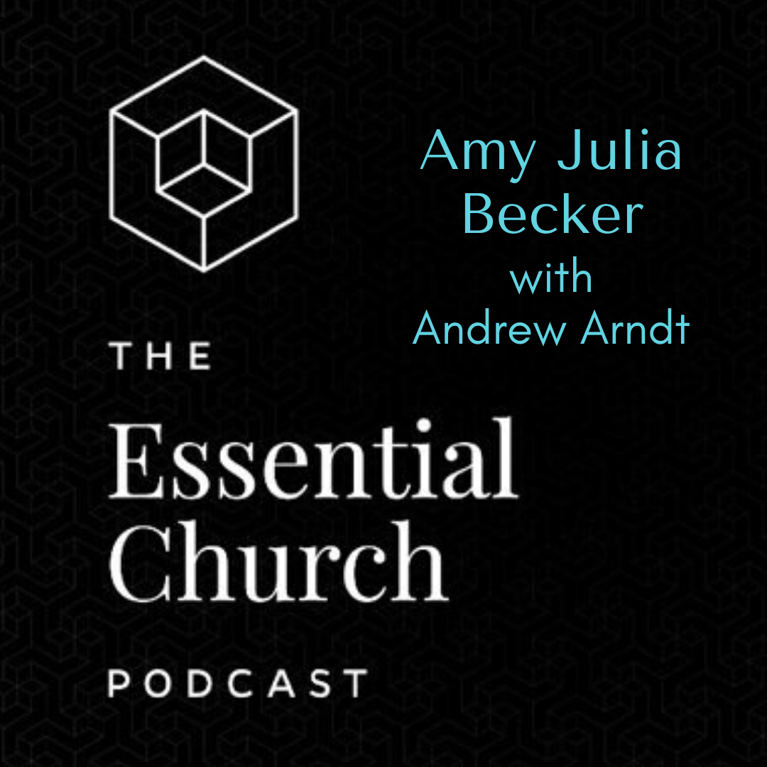 Essential Church Podcast and Privilege