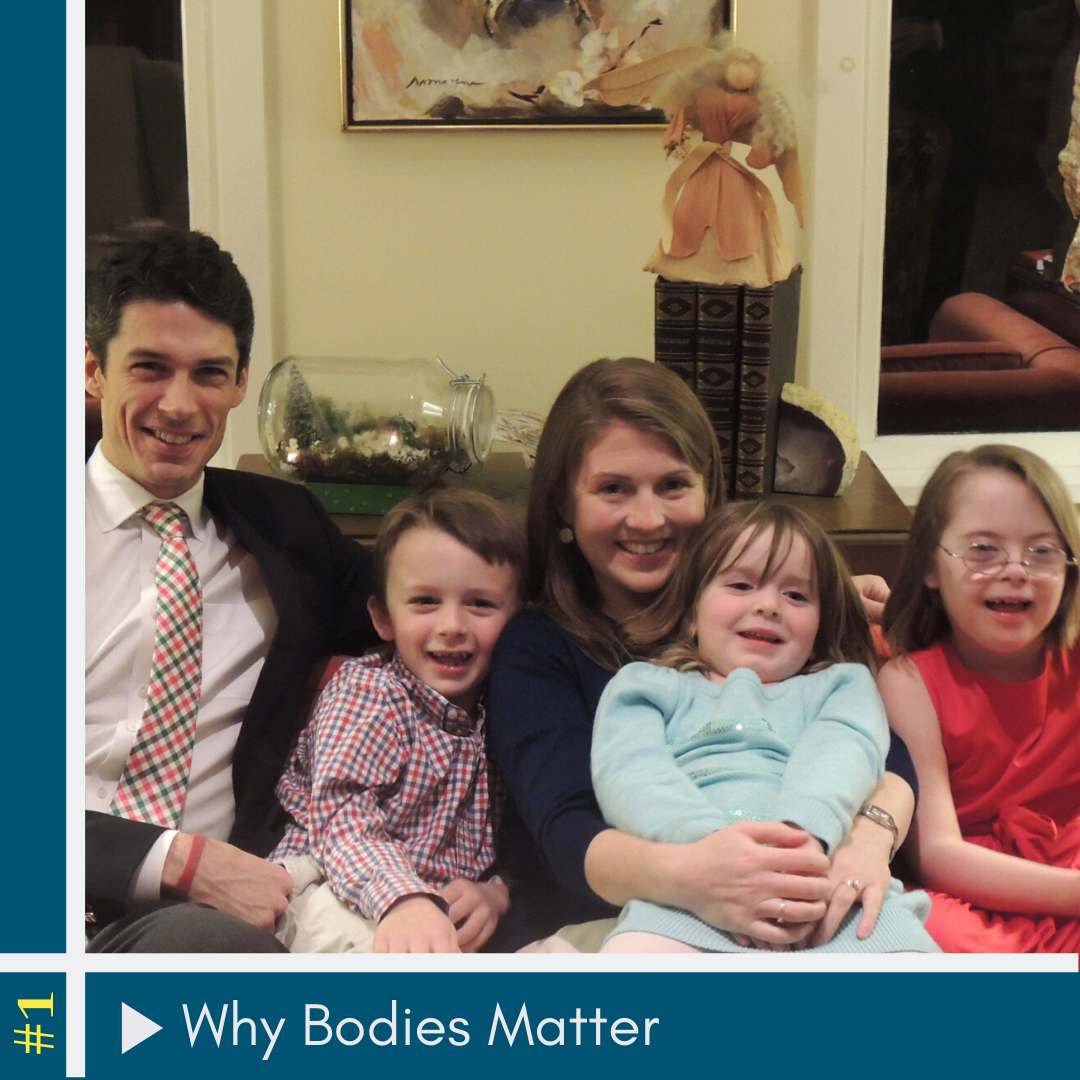 #1: Why Bodies Matter