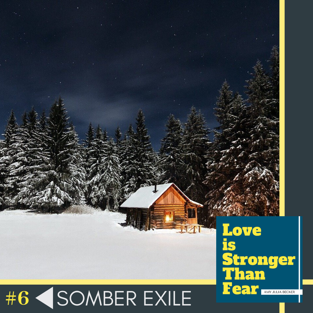 #6: Somber Exile