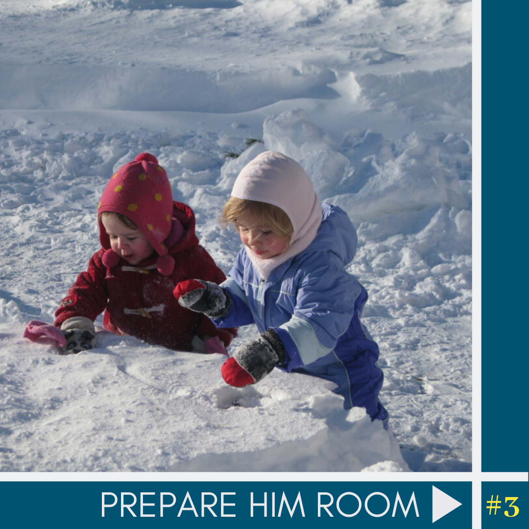 #3: Prepare Him Room