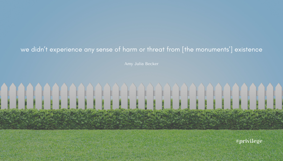 "image graphic saying ""we didn't experience any sense of harm or threat from [the monuments'] existence"""
