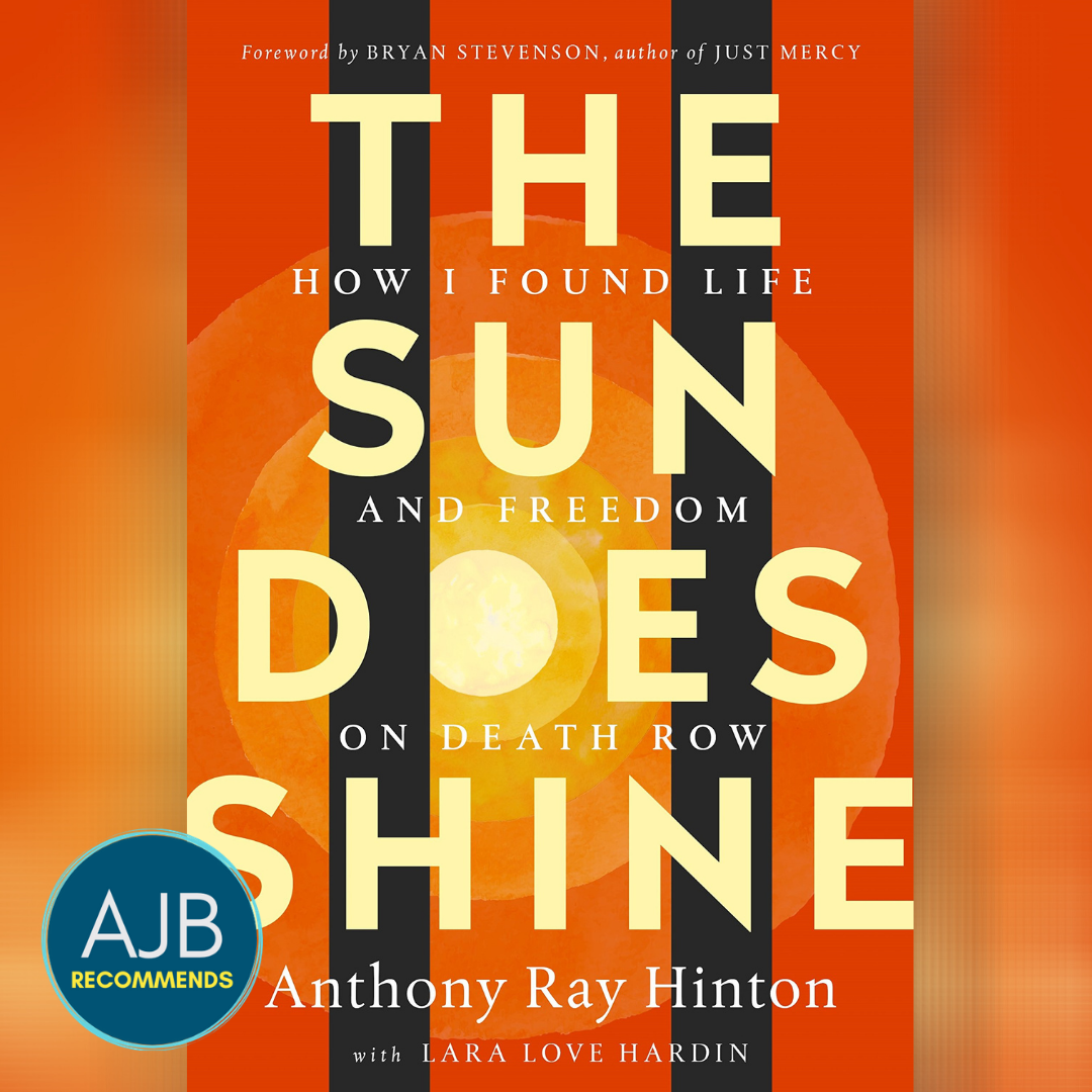 AJB Recommends: The Sun Does Shine