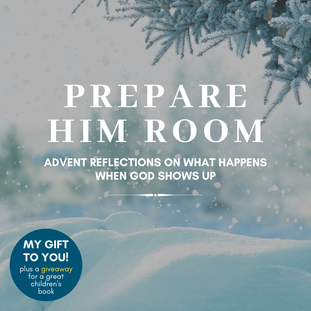 Advent Reflections: Prepare Him Room (and a giveaway!)