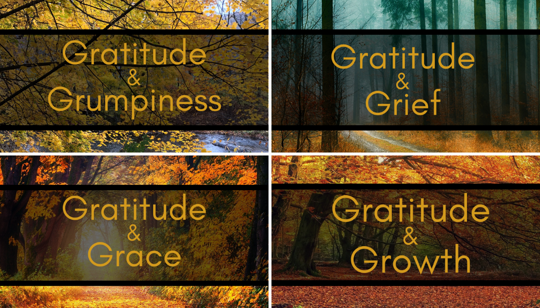 four posts in a series on gratitude