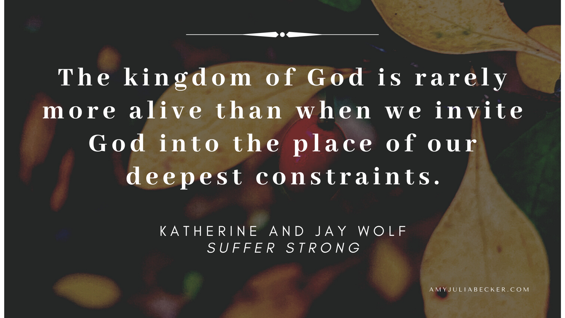 inviting God into constraints