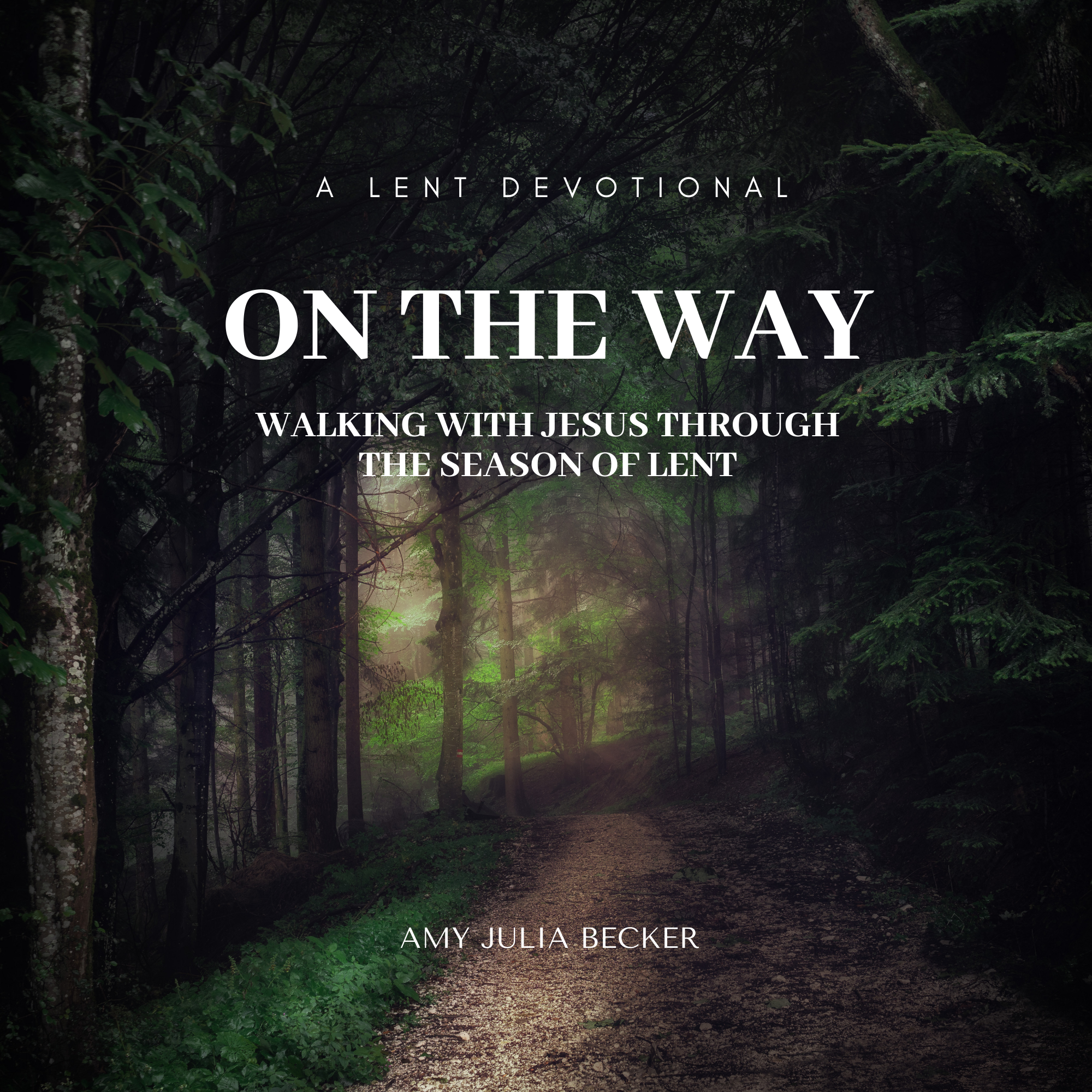 Devotional Book | On the Way: Walking With Jesus Through the Season of Lent