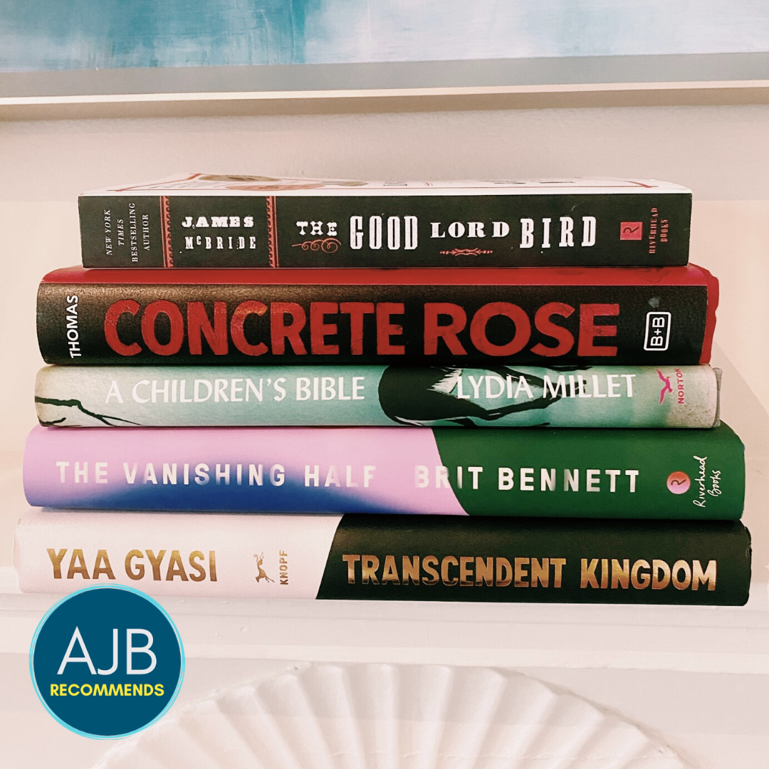 AJB Recommends: 5 Novels I'm Reading in 2021