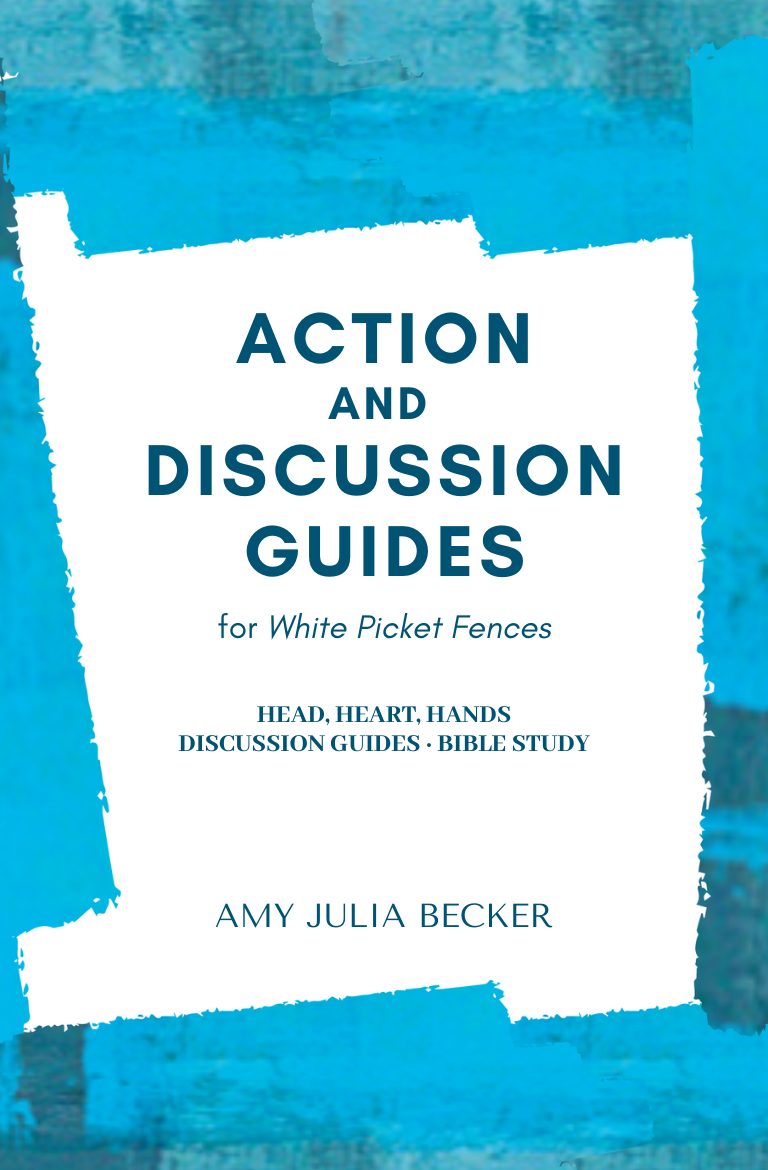 Action and Discussion Guides for White Picket Fences paperback
