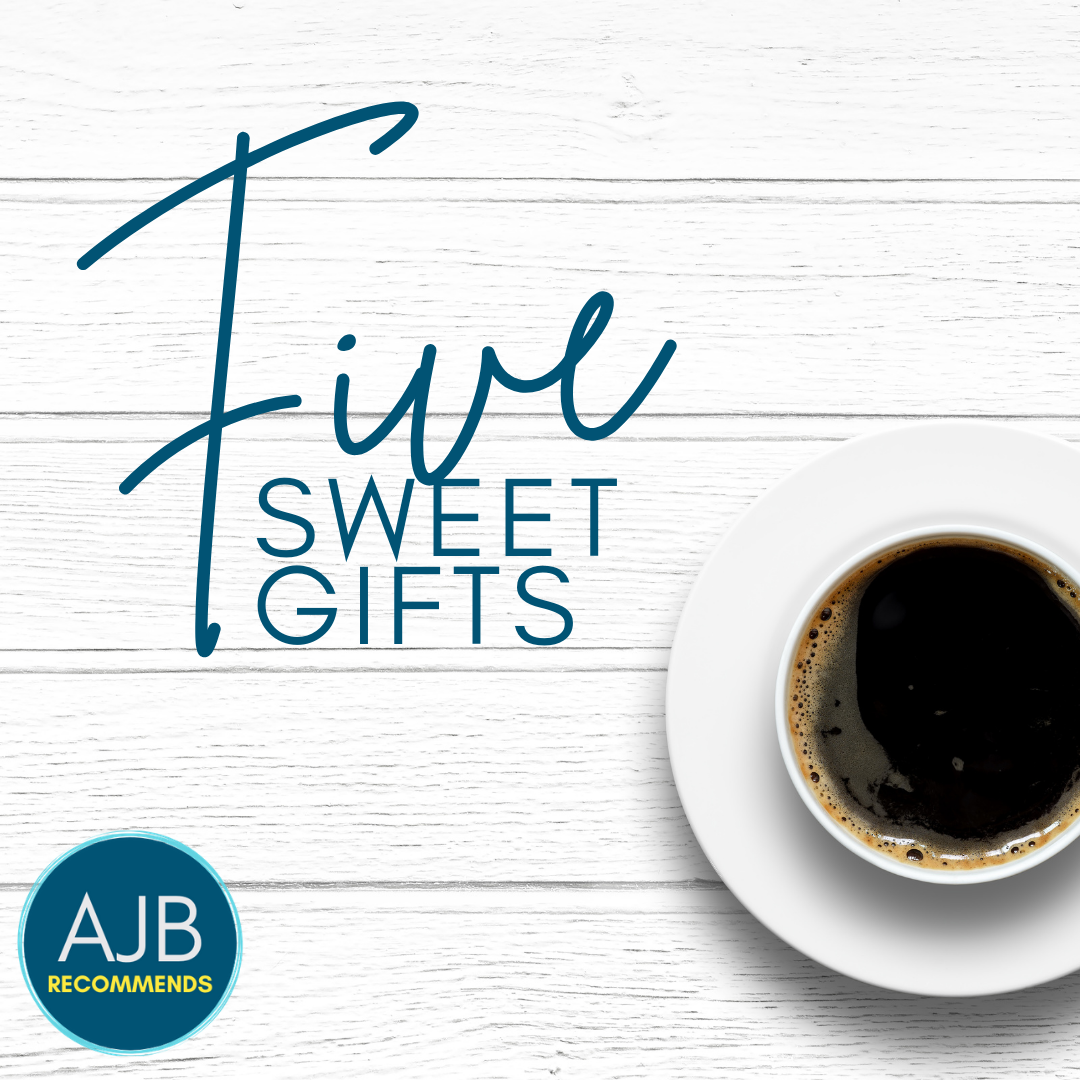AJB Recommends: Five Sweet Gifts That Delight