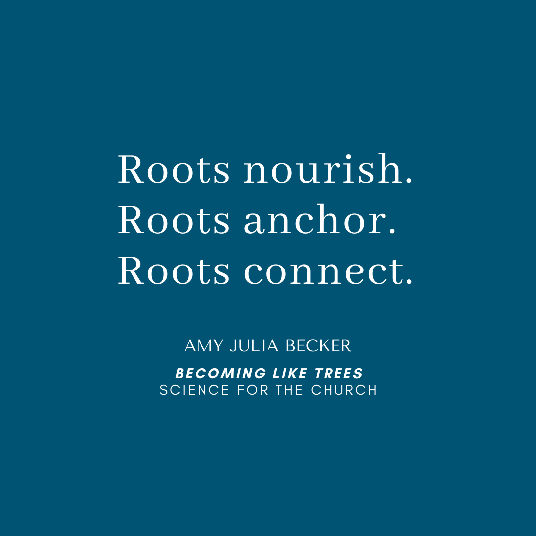 Science for the Church: Becoming Like Trees