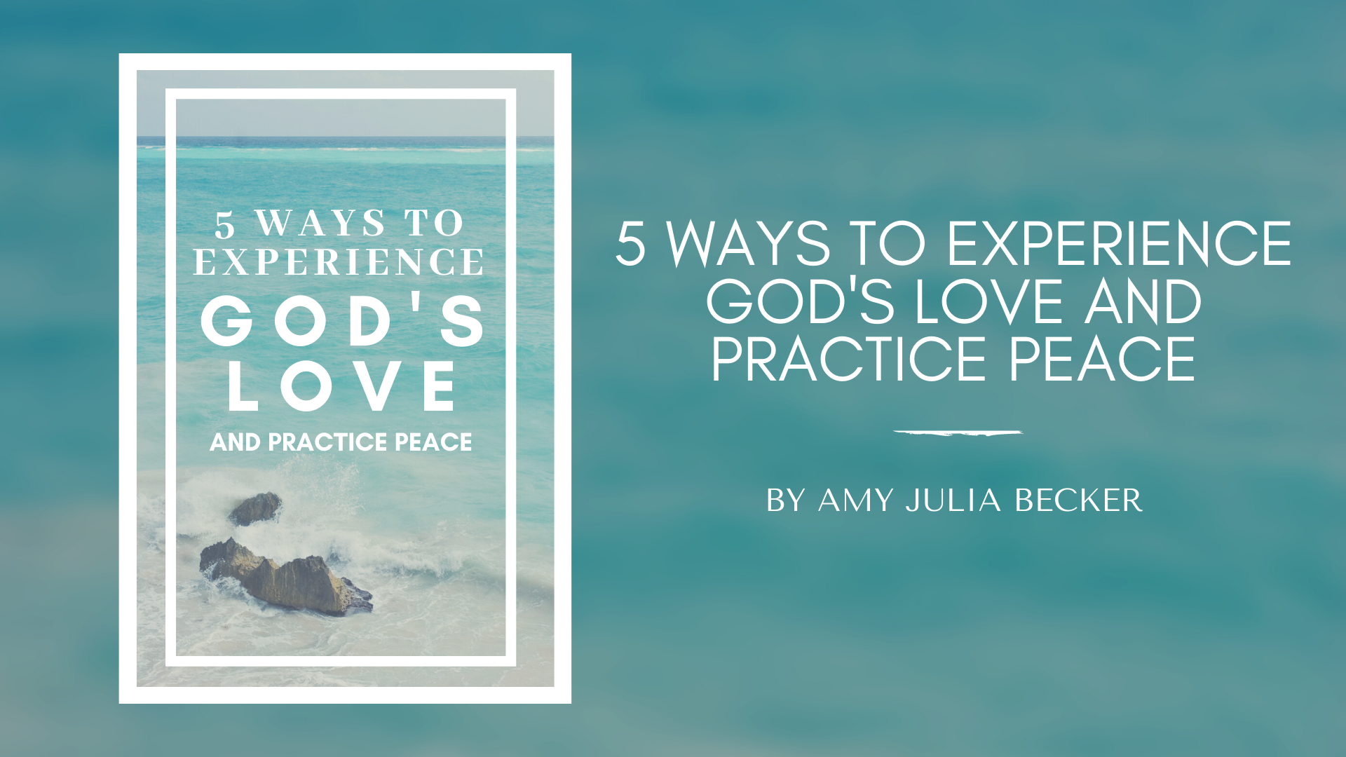 5 ways to experience God's love and practice peace PDF