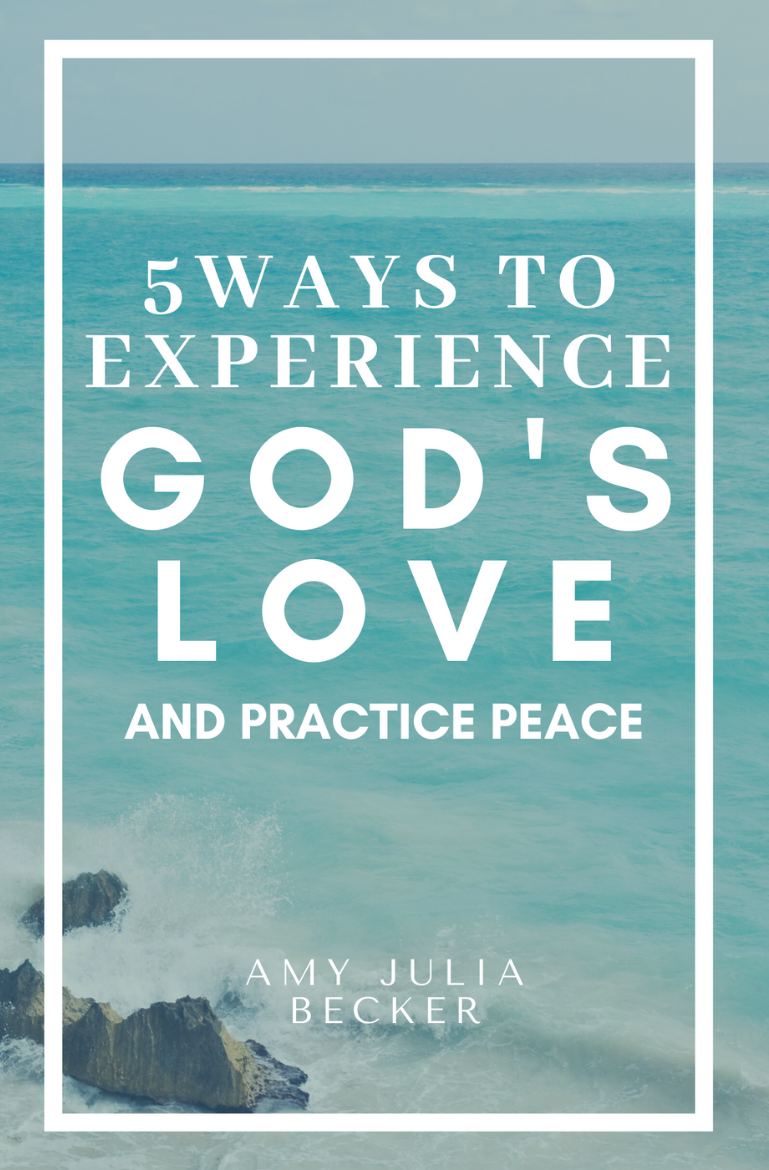 5 ways to experience God's love and practice peace book cover