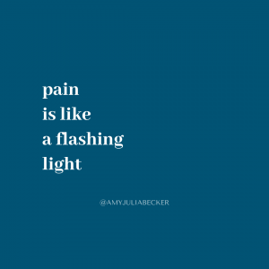 blue graphic with white text that says pain is like a flashing light