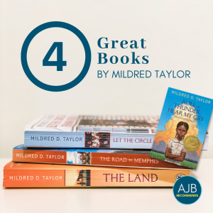 picture of three of Mildred Taylor's novels stacked on top of each other with overlay of another book and text that says 4 Great Books by Mildred Taylor