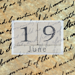 text that says 19 June overlay on a picture of the emancipation proclamation