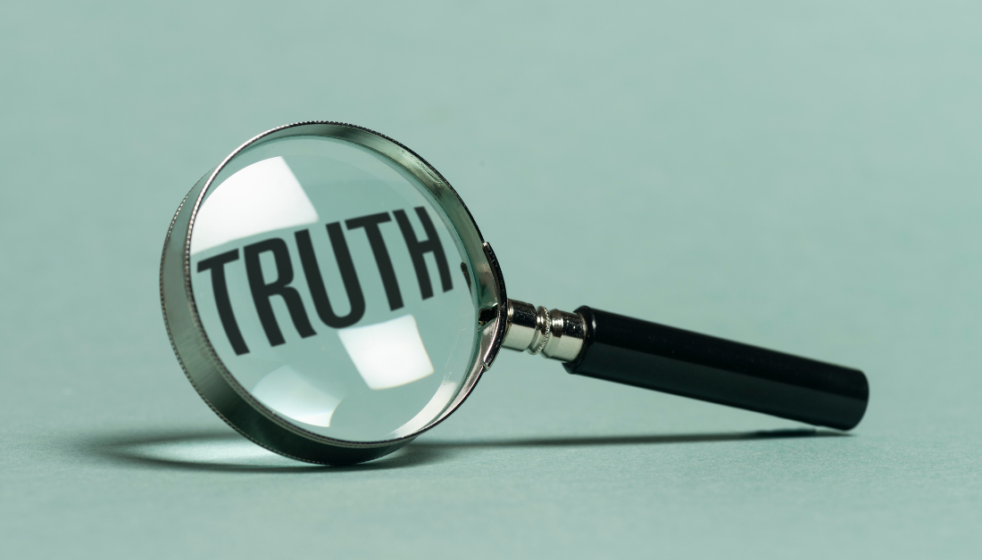 graphic with green background and a magnifying class magnifying the word Truth