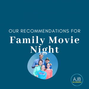 blue graphic with a picture of Amy Julia's family and white text that says Our recommendations for family movie night