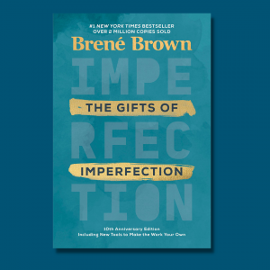 blue graphic with picture of Brene Brown's book The Gifts of Imperfection