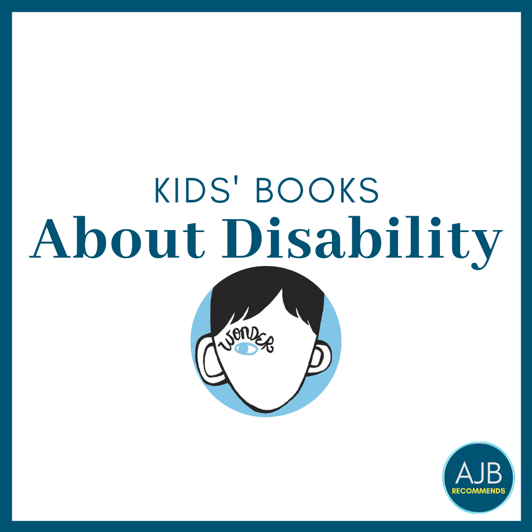 Read more about the article AJB Recommends: Kids' Books About Disability
