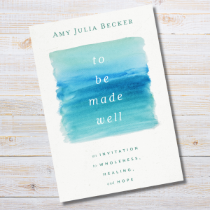 graphic showcasing the book cover of Amy Julia's new book To Be Made Well
