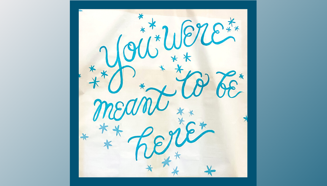 gradient blue graphic with picture of Hope Heals Camp sign that says You Were Meant to Be Here