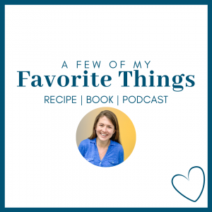 white graphic with a circle photo of Amy Julia and blue text that says A Few of My Favorite Things Recipe | Book | Podcast
