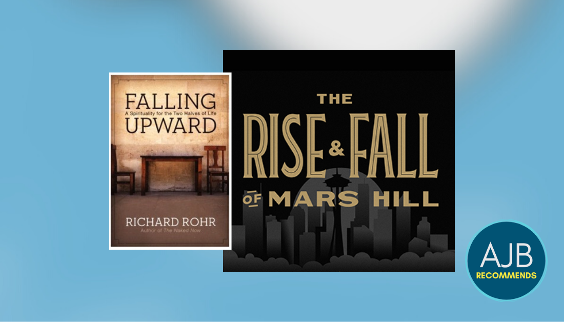 gradient blue and gray graphic with pictures of the book Falling Upward and the logo for The Rise and Fall of Mars Hill podcast