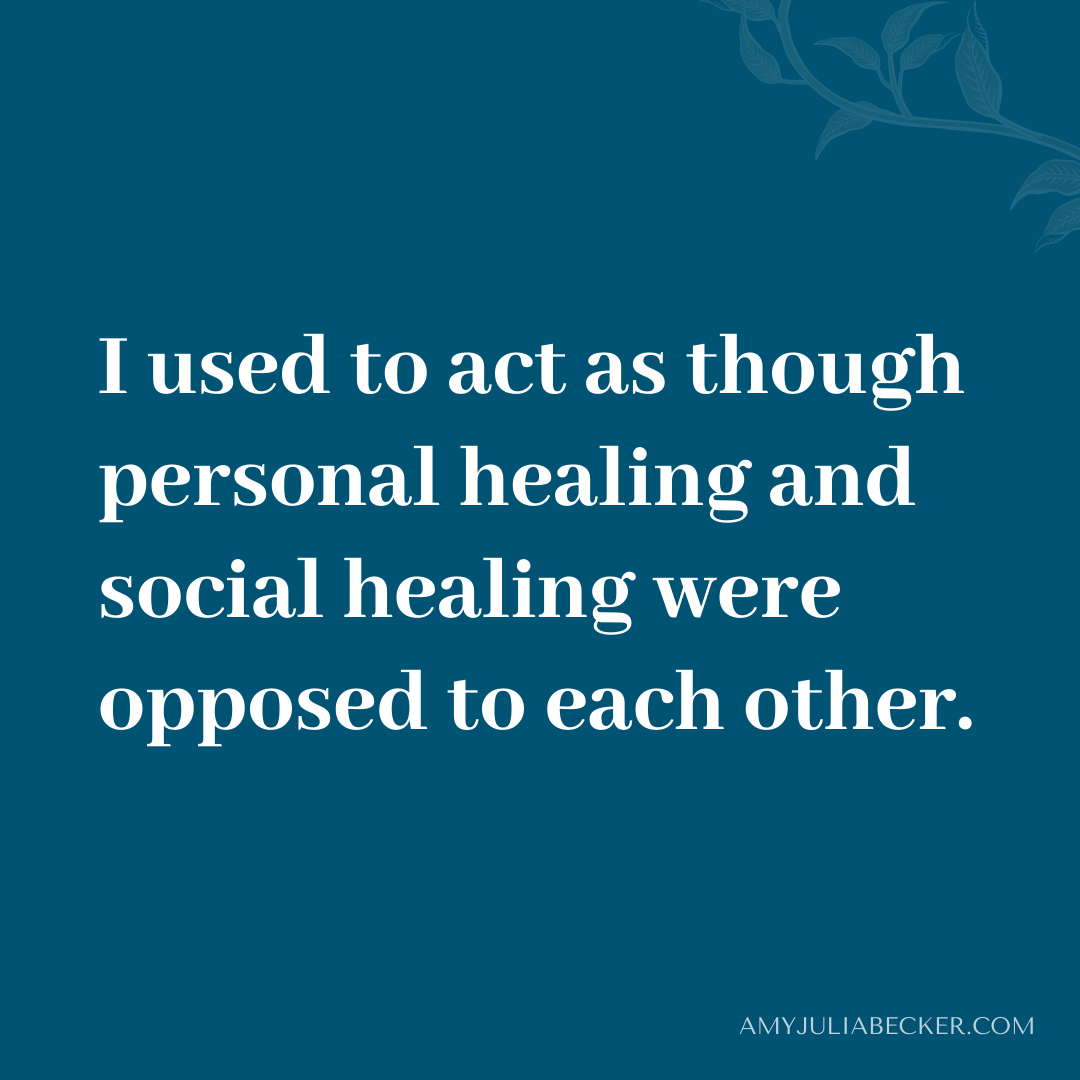 Read more about the article Is Personal Healing Opposed to Social Healing?