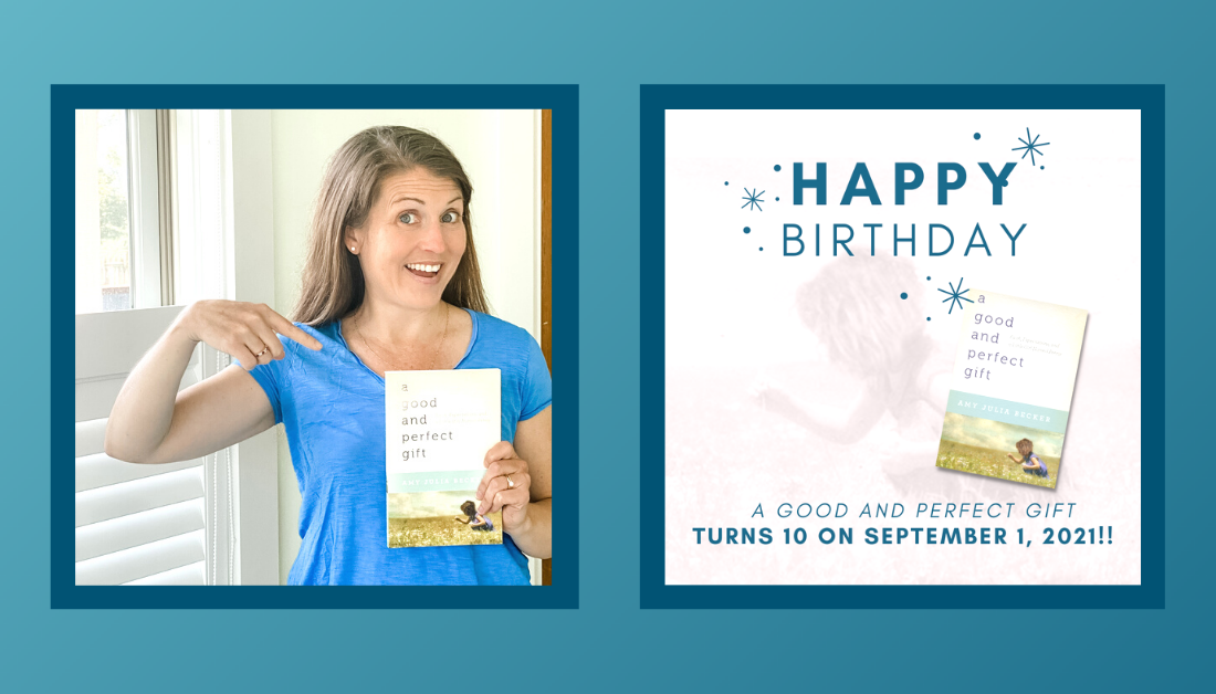 gradient blue graphic with a picture of Amy Julia grinning big and pointing to the book A Good and Perfect Gift that she is holding in her hand and a picture of a book birthday graphic