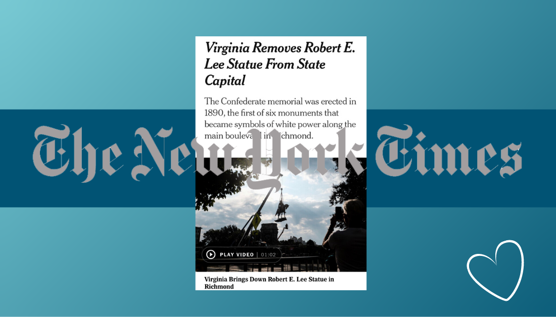 blue graphic with screenshot of New York Times article about Virginia removing the Robert E. Lee statue