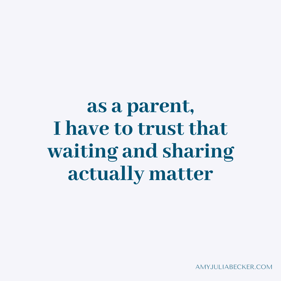 Read more about the article Waiting and Sharing and Parenting